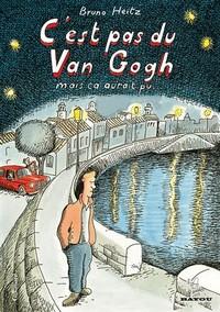 Cest-pas-du-Van-Gogh-mais-ca-aurait-pu- Top 10 des meilleures BD de l'année 2011