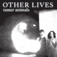 other-lives-tamer-animals Top Albums 2011