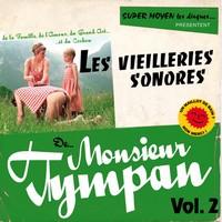 tympan Les vieilleries sonores vol.2, de Monsieur Tympan