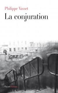 La-conjuration-Philippe-Vasset La conjuration - Philippe Vasset