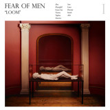 Fear-of-Men-Loom Les sorties d'albums pop, rock, electro du 21 avril 2014