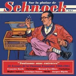 schnock Sur la platine de Schnock volume 1