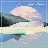 Isaac-Delusion-Isaac-Delusion Les nouveautés musique pop, rock, electro du 2 juin 2014