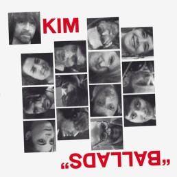 Kim-Ballads KIM - Ballads