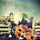 The-Vals-Wildflower-Way Les sorties d'albums pop, rock, electro du 29 septembre 2014