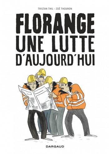 Florange-Une-lutte-daujourdhui Top Bandes dessinées 2014