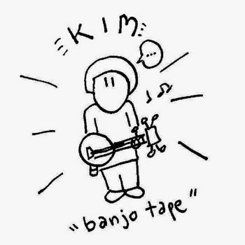 banjo-tape- Nouvel album pour KIM : Banjo Tape
