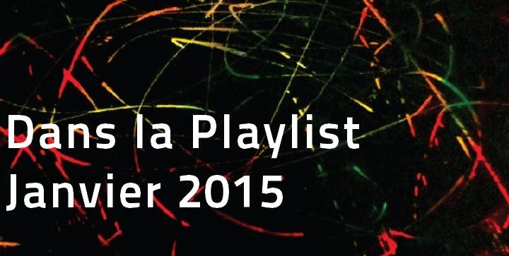 playlist-hop-blog-janvier-2015 Dans la Playlist Hop Blog de janvier 2015