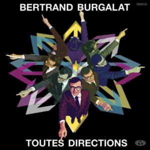 bertrand-burgalat-toutes-directions-300x300 Bertrand Burgalat - Toutes directions