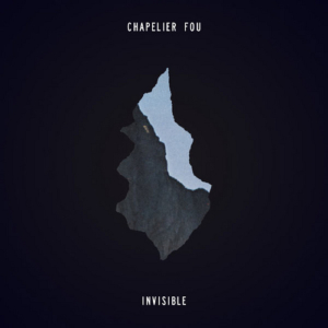 chapelier-fou-invisible-300x300 Chapelier Fou - Invisible