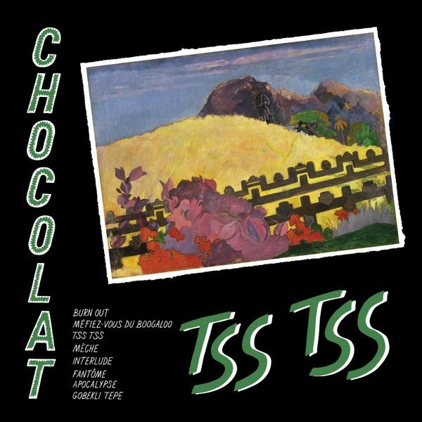 chocolat-tss-tss Chocolat – Tss Tss