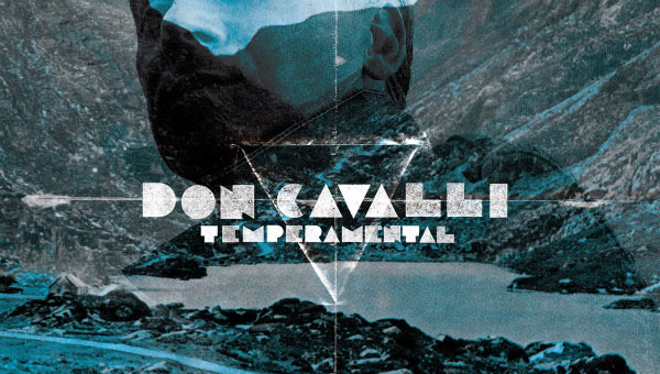 Don Cavalli : Temperamental