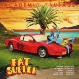 fat-supper-academic-sausage Les sorties d'albums du 2 février 2015