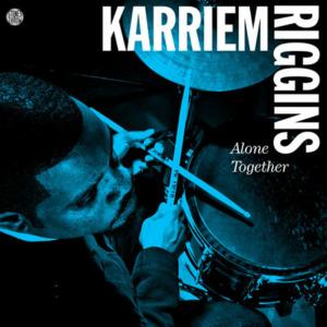 karim-alone-together-300x300 Karriem Riggins - Alone Together