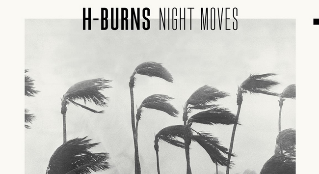 h-burns La vidéo du jour : H-Burns - Signals