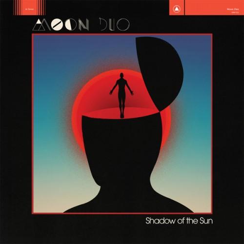moon-duo-shadow-of-the-sun Les sorties d'albums pop-rock, semaine du 2 mars 2015