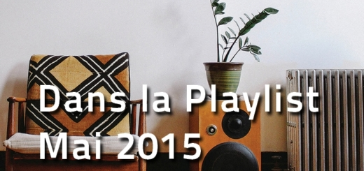 Playlist Hop Blog - mai 2015