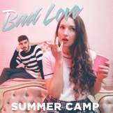 summer-camp-bad-love Les sorties d'albums pop, rock, electro du 25 mai 2015
