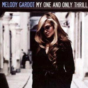 Melody-Gardot-MyOneandOnlyThrill Melody Gardot - My One and Only Thrill