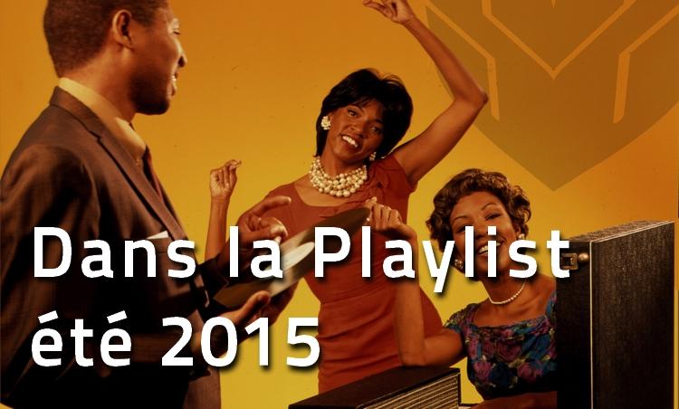 playlist-ete-2015 Dans la Playlist Hop Blog : juillet & août 2015
