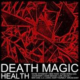health-death-magic Les sorties d'albums d'août 2015
