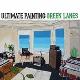 ultimate-painting-green-lanes Les sorties d'albums d'août 2015
