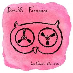 double-francoise Les sorties d'albums du 25 septembre 2015