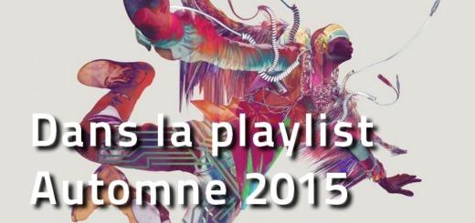 Dans la playlist automne 2015