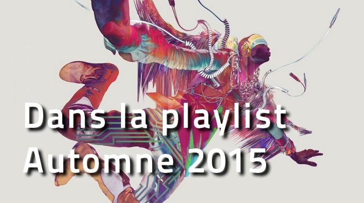 playlist-automne-2015 Dans la Playlist Hop Blog : septembre & octobre 2015