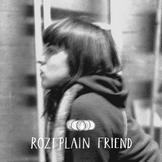 rozi-plain-friend-itunes-mid Dans la Playlist Hop Blog : septembre & octobre 2015