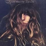 6739-lou-doillon-pochette-de-lay-low Les sorties d'albums pop rock du 9 octobre 2015