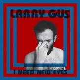 Larry-Gus Les sorties d'albums pop, rock électro du 2 octobre 2015