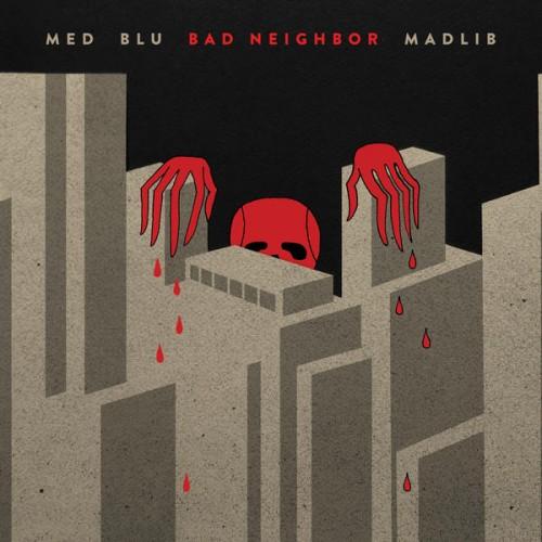 madlib-bad-neighbor Les sorties d'albums pop, rock, electro, rap du 30 octobre 2015