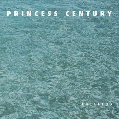 princess-century-progress Les sorties d'albums pop, rock, electro, du 16 octobre 2015