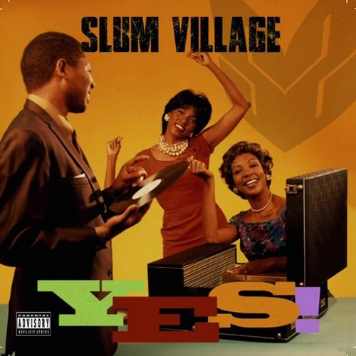 slum-village-yes Un sélection d'albums de rap (première moitié 2015)