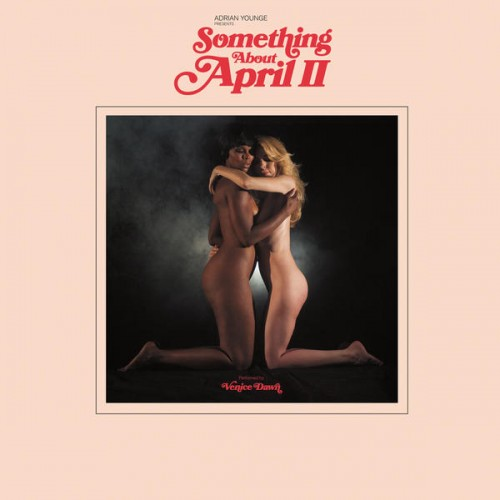 adrian-younge-something-about-april-ii Les sorties d'albums pop, rock, electro, rap du 22 janvier 2016