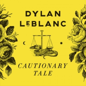 dylan-leblanc-cautionary-tale-300x300 Les sorties d'albums pop, rock, electro, rap du 15 janvier 2016