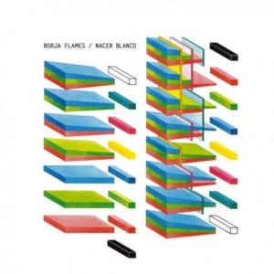 borja-flames-nacer-blanco-300x300 Les nouveautés musique pop, rock, electro, jazz du 5 février 2016