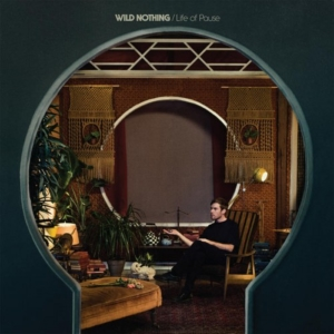 wild-nothing-life-of-pause-300x300 Les sorties d'albums pop, rock, electro du 19 février 2016