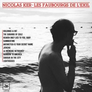 les-faubourgs Nicolas Ker – Les Faubourgs de l'Exil