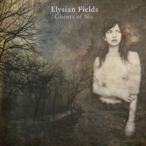 elysian-fields-300x300 Les Sorties Musique pop, rock, electro, jazz du 29 avril 2016