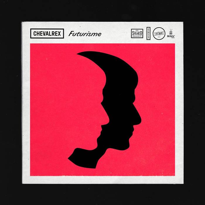 chevalrex-futurisme Les meilleurs albums de la décennie 2010-2019