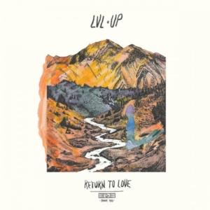 lvl-up-return-to-love-300x300 Les sorties d'albums pop, rock, electro du 23 septembre