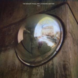 61297-the-benoit-pioulard-listening-matter-300x300 Les sorties d'albums pop, rock, electro du 14 octobre 2016