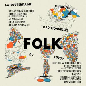 La-Souterraine-Folk-300x300 Les sorties d'albums pop, rock, electro du 14 octobre 2016