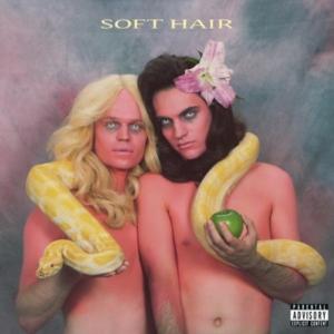 soft-hair-soft-hair-300x300 Les nouveautés Musique pop, rock, electro du 28 octobre 2016