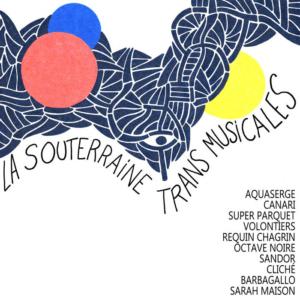 La-souterraine-Trans-Musicales-300x300 Les sorties d'albums pop, rock, electro, jazz du 25 novembre 2016