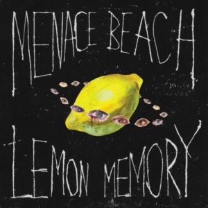 menace-beach-lemon-memory-300x300 C'est la reprise ! Voici les sorties d'albums pop, rock, electro, rap, jazz du 20 janvier 2017