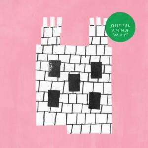 anna-may-300x300 Les sorties d'albums pop, rock, electro, jazz du 10 février 2017