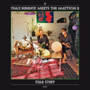 Chaz-Bundick-star-stuff-300x300 Les sorties d'albums pop, rock, electro, jazz du 31 mars 2017